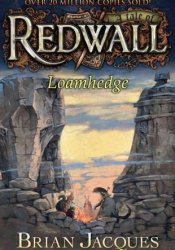 Loamhedge (Redwall, #16) Book by Brian Jacques
