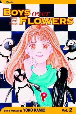 Boys Over Flowers: Hana Yori Dango, Vol. 2 (Boys Over Flowers, #2)
