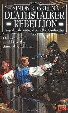 Deathstalker Rebellion (Deathstalker, #2)