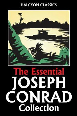 The Essential Joseph Conrad Collection