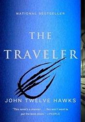 The Traveler (Fourth Realm, #1) Book by John Twelve Hawks