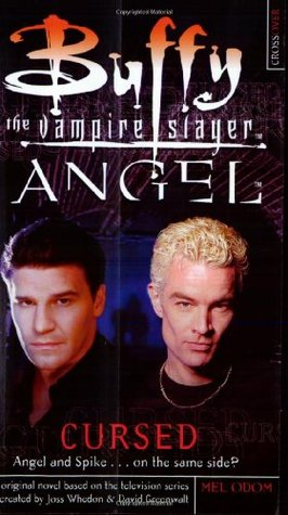 Cursed (Buffy the Vampire Slayer: Season 6, #1; Angel: Season 3, #1)