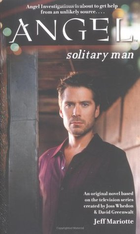 Solitary Man (Angel: Season 4-5, #2)
