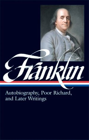 Autobiography / Poor Richard / Later Writings
