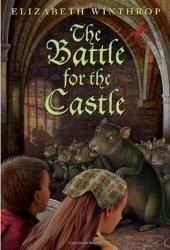 The Battle for the Castle (The Castle in the Attic, #2) Pdf Book