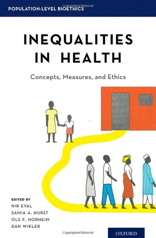 Inequalities in Health: Concepts, Measures, and Ethics