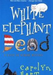 White Elephant Dead (Death on Demand, #11) Book by Carolyn G. Hart
