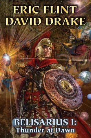 Belisarius I: Thunder at Dawn (Belisarius #1-2)