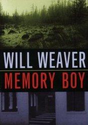 Memory Boy (Memory Boy, #1) Book by Will Weaver