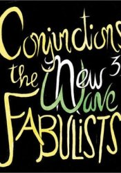 Conjunctions #39: The New Wave Fabulists Book by Bradford Morrow