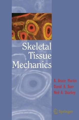 Skeletal Tissue Mechanics
