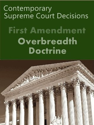 First Amendment Overbreadth Doctrine