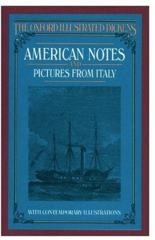 American Notes and Pictures from Italy