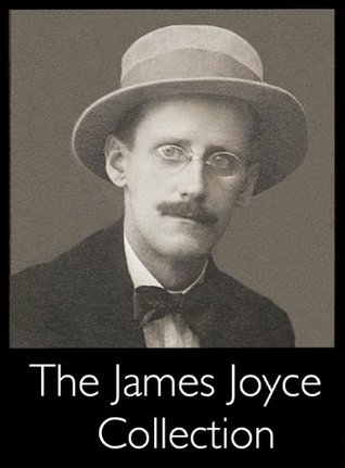 The James Joyce Collection [Annotated]