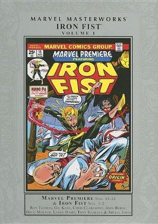 Marvel Masterworks: Iron Fist, Vol. 1