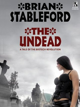 The Undead: A Tale of the Biotech Revolution