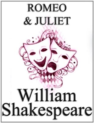 Romeo and Juliet by William Shakespeare, unaltered text / play / script (non-illustrated)