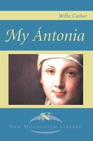 My Ántonia (Great Plains Trilogy, #3)