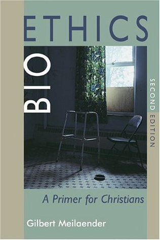 Bioethics: A Primer for Christians