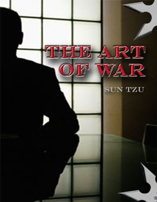 The Art of War (Annotated Quick Guide)