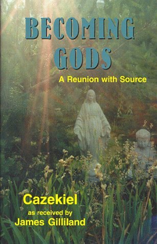 Becoming Gods: A Reunion with Source