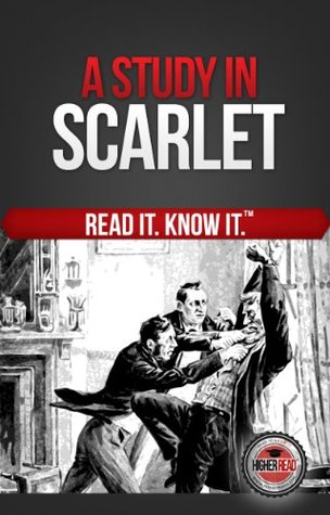 A Study in Scarlet (Read It and Know It Edition)