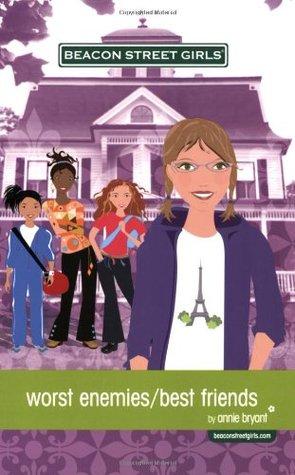 Worst Enemies/Best Friends (Beacon Street Girls, #1)