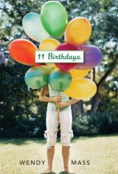 11 Birthdays (Willow Falls, #1) Pdf Book