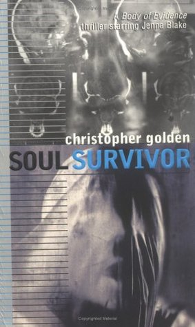 Soul Survivor (Body of Evidence, #3)