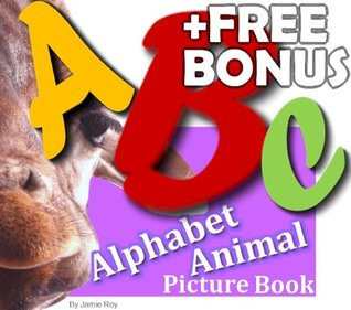 Silly Alphabet Animal Picture Book: Kids Learn ABC with Large and Beautiful Photos (Free Bonus: 30+ Free Online Kids' Jigsaw Puzzle Games!)
