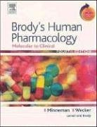 Brody's Human Pharmacology: Molecular to Clinical [with Student Consult Online Access]