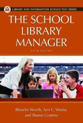 The School Library Manager, 5th Edition Book