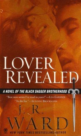 Lover Revealed (Black Dagger Brotherhood, #4)