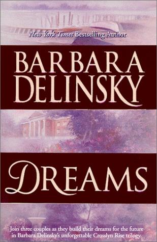 Dreams (Crosslyn Rise, #1-3)