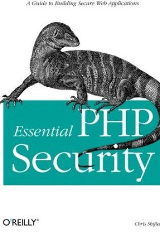 Essential PHP Security PDF Book by Chris Shiflett, Nathan Torkington, Tatiana Diaz PDF ePub
