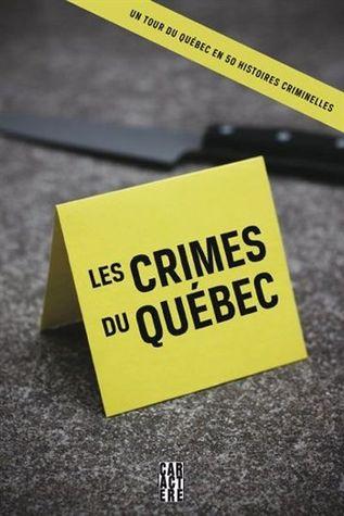 Les Crimes du Québec