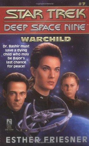 Warchild (Star Trek: Deep Space Nine #7)