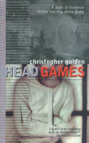 Head Games (Body of Evidence, #5)