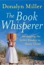 The Book Whisperer: Awakening the Inner Reader in Every Child Book
