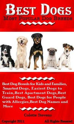 Best Dogs Most Por Dog Breeds For Kids And Families Smartest
