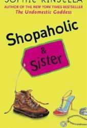 Shopaholic and Sister (Shopaholic, #4) Book
