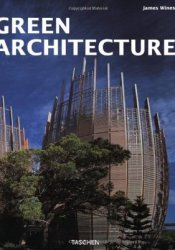 Green Architecture Book by James Wines