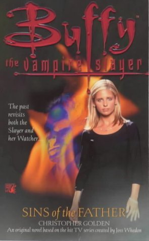 Sins of the Father (Buffy the Vampire Slayer: Season 3, #1)