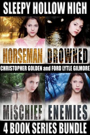 Sleepy Hollow High Four Book Series Bundle: Horseman, Drowned, Mischief, Enemies