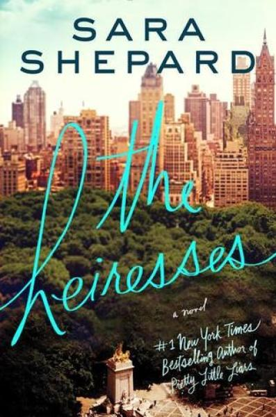 The Heiresses-Sara Shepard