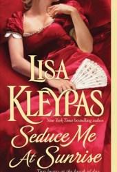 Seduce Me at Sunrise (The Hathaways, #2) Book
