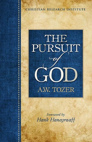 The Pursuit of God - Christian Research Institute Edition