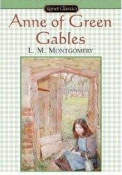 Anne of Green Gables (Anne of Green Gables, #1) Book by L.M. Montgomery