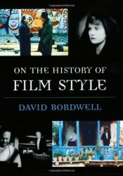 On the History of Film Style Book by David Bordwell