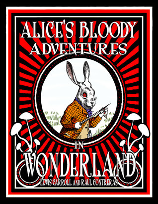 Alice's Bloody Adventures in Wonderland